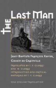 «Le Dernier Homme» (Последний человек) Жан-Батист де Кузен Гранвиль