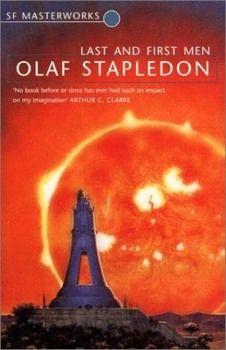 «Последние и первые люди» Олаф Стапледон