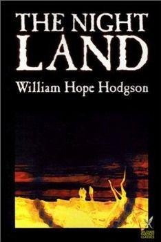 «Земля ночью» Уильям Хоуп Ходжсон,