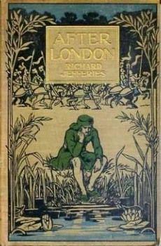«После Лондона» Ричард Джефрис