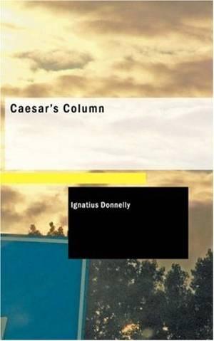«Цезарь Колон» Игнаций Доннелли
